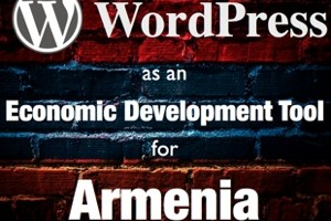 WordPress as an Economic Development Tool for Armenia