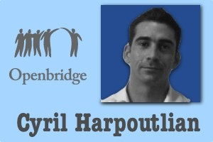 Interview with Cyril Harpoutlian, Openbridge, Paris